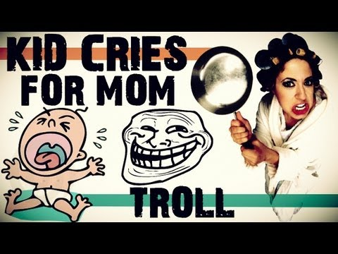 KID CRIES FOR MOM TROLL (Part 1) Music Videos