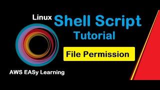 #2 Shell Scripting Tutorial | Linux File Permission | Linux shell scripting tutorial for beginners