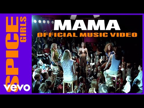 Spice Girls - Mama video