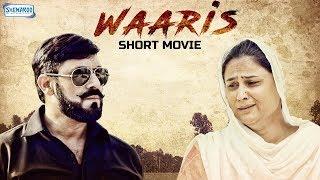 Waaris - Heart Touching Film - New Film 2018 - HD 1080p Video -  Latest Punjabi Short Movie 2018