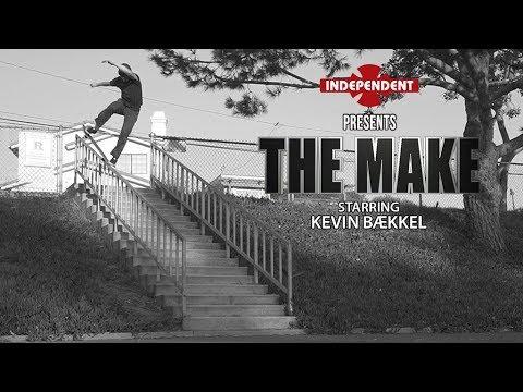 Kevin Bækkel: The Make   Independent Trucks