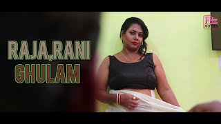 RAJA RANI GHULAM- Webseries trailer coming soon on #Fliz Movies