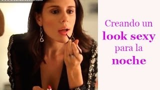 Creando un look sexy para la noche - Makeup tutorial, sexy look for night, evening