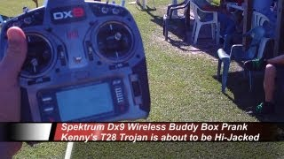 Spektrum Dx9 Wireless Buddy Box Prank   T28 Trojan   Just for Laughs 8 13 2013