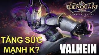 Đấng VALHEIN có được tăng sức mạnh trong bản cập nhật mới Liên quân mobile k?