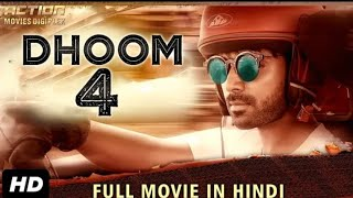 DHOOM 4 (2019) New Released Full Hindi Dubbed Movie | New Movies 2019 | South Movies 2019