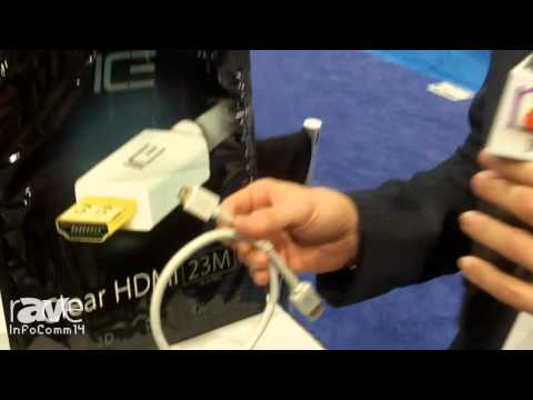 InfoComm 2014: Ice Cable Systems Shows the Clear HDMI 23M