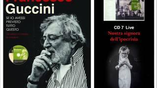 Watch Francesco Guccini Nostra Signora Dellipocrisia video