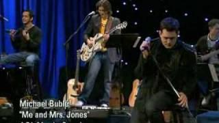 Watch Michael Buble Me And Mrs. Jones video
