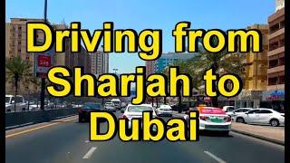 Driving from Sharjah to Dubai 15th May 2016 الشارقة إلى دبي