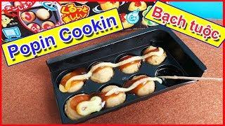 Đồ chơi POPIN COOKIN làm bánh BẠCH TUỘC - Kracie TAKOYAKI - Đồ chơi nhật bản (Chim Xinh)