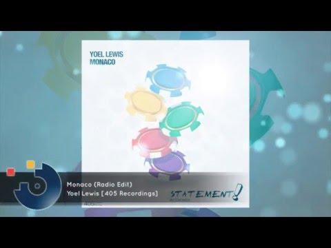 [FULL SONG] Yoel Lewis - Monaco (Radio Edit)