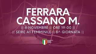 Serie A1 Femminile [8^]: Ferrara - Cassano Magnago 26-30