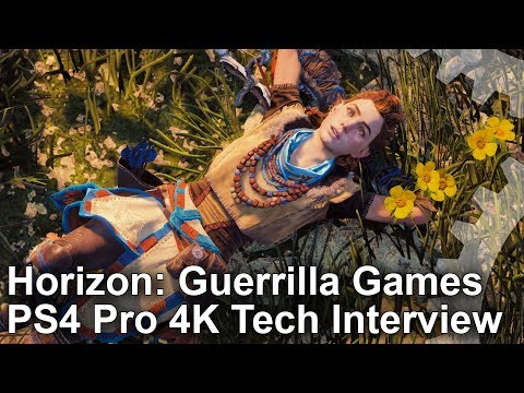 Horizon Zero Dawn/ Guerrilla Games PS4 Pro 4K Tech Interview