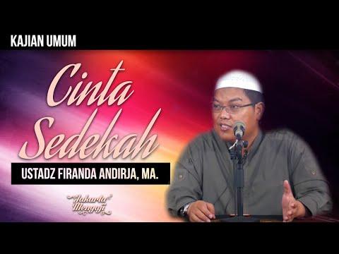 Ceramah Agama Islam: Cintas sedekah - Ustadz Firanda Andirja, MA