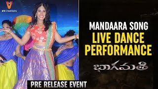 Mandaara Song LIVE Dance Performance | Bhaagamathie Pre Release Event | Anushka | Unni Mukundan