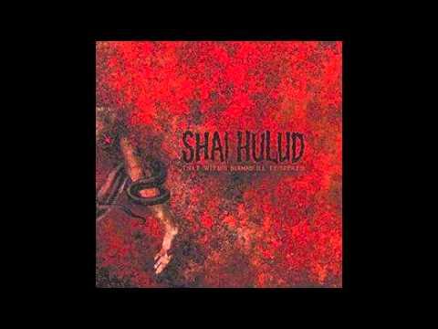 Shai Hulud - Two And Twenty Misfortunes