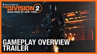 Tom Clancy's The Division 2: Warlords of New York: Gameplay Overview Trailer | Ubisoft [NA]