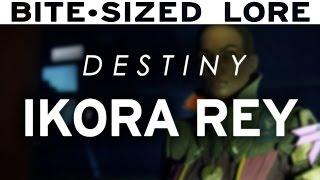 Destiny Lore - Ikora Rey, Spymaster of The Vanguard [Bite-sized Lore]