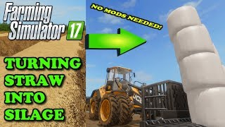 Farming Simulator 17 | TURNING STRAW INTO SILAGE - NO MODS NEEDED! | Ballymoon Castle | Timelapse