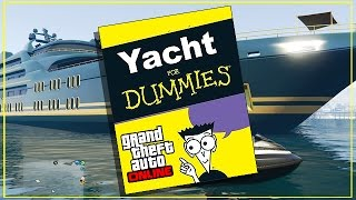 GTA 5 Online - YACHT FOR DUMMIES! Everything You Need To Know! (GTA Online)