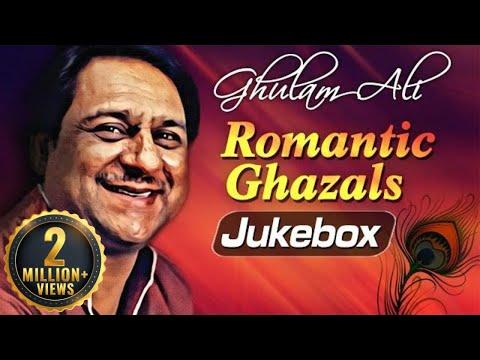 Ghulam Ali Romantic Ghazals Vol 1   Top Ghazals   Ghulam Ali Ghazals Best Collection