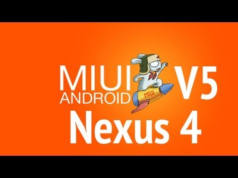 MIUI V5 Android 4.2.2 for Nexus 4