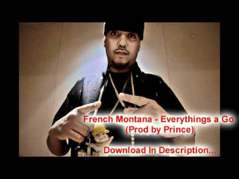 french montana   everythings a go lyrics new