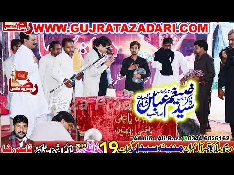 Zakir Zaigham Abbas Tiba Botay Shah | 19 Zilhaj 2019 | Madina Syedan Gujrat || Raza Production