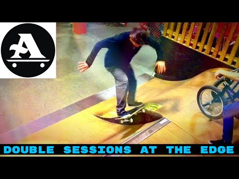 Double Sessions at The Edge