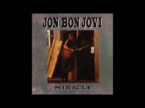 Jon Bon Jovi - Miracle (radio Edit) Hq video