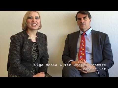 Olga Media and Tim Draper, Venture Capitalist