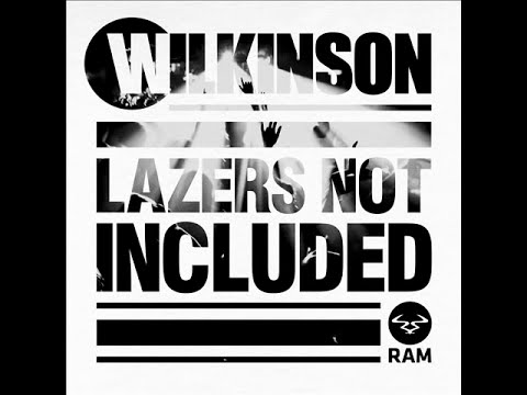 Wilkinson - Lazers Not Included (FULL ALBUM)