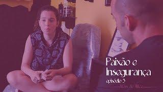 Além de Alice - SO2E5 - Paixão e Insegurança | Websérie LGBT