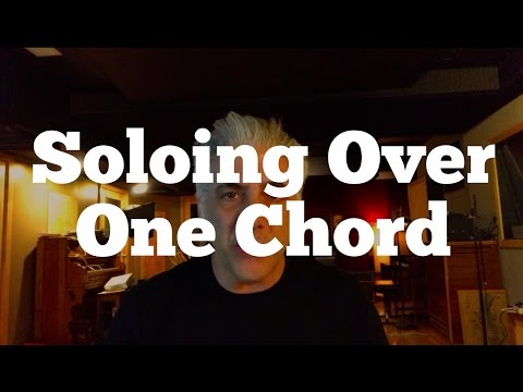 Soloing Over One Chord - Creating Harmonic Movement