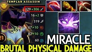 Miracle- [Templar Assassin] Brutal Physical Build 400 Damage/Hit 7.21 Dota 2