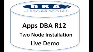 Apps DBA R12 - Two Node Installation Live Demo