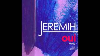 Jeremih - oui (Official Audio)