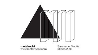 Metalmobil @Salone del Mobile 2018 | Andrea Anastasio presents Pillow