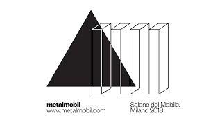Metalmobil @Salone del Mobile 2018 | Andrea Anastasio presents Pillow