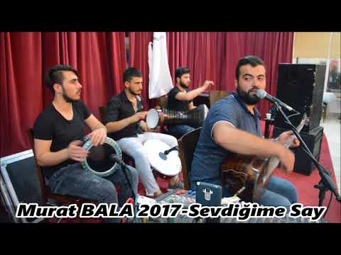 Murat BALA 2017-Sevdiğime Say.mp3