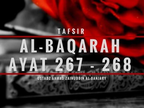 Tafsir Surah Al-Baqarah Ayat 267-268 - Ustadz Ahmad Zainuddin Al-Banjary
