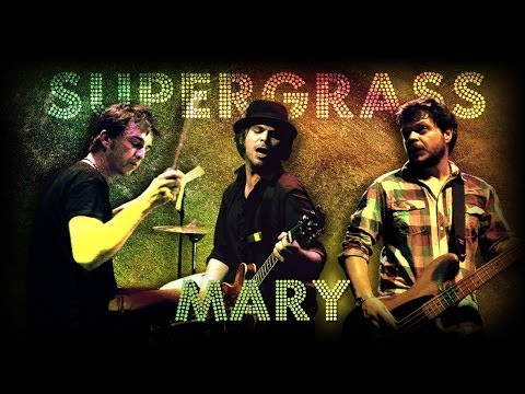 Supergrass - Mary (live at la Cigale)