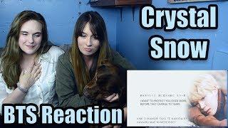 Crystal Snow (BTS Reaction)