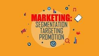 04. Marketing: Segmentation, Targeting and Positioning