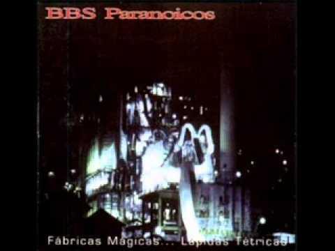 Bbs Paranoicos - Para Que Hablar