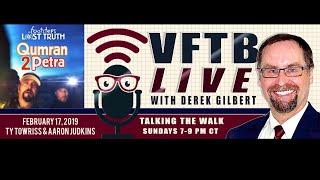VFTB Live: Dr. Aaron Judkins & Ty Towriss - Qumran 2 Petra