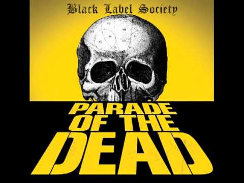 "Black Label Society ""Parade Of The Dead"""