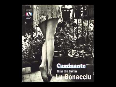 Mino De Santis - Lu Bonacciu