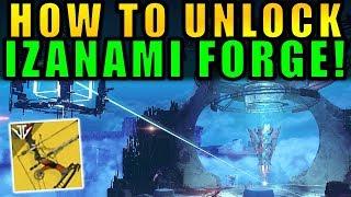 Destiny 2: How to Unlock the IZANAMI FORGE! | Black Armory